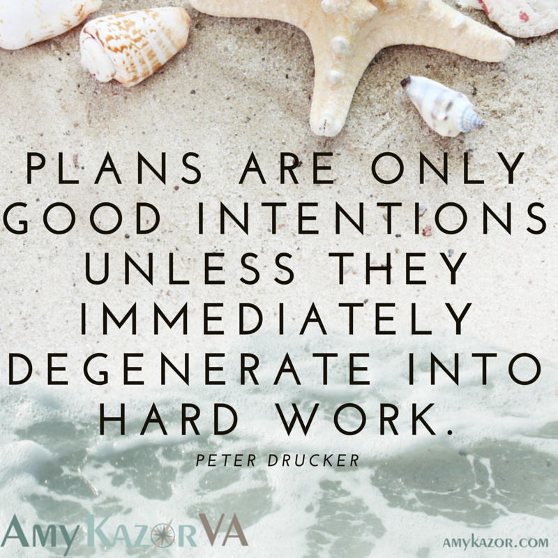 Are You Creating Plans or Good Intentions?