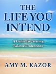 The Life You Intend eBook